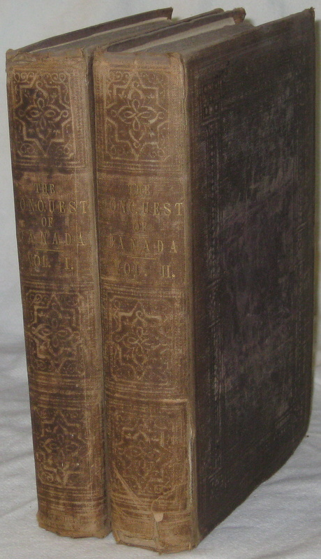 THE CONQUEST OF CANADA (2 Vols). WARBURTON George, The Author Of Hochelaga.