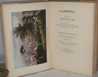 GAMONIA: OR, THE ART OF PRESERVING GAME; AND AN IMPROVED METHOD OF MAKING PLANTATIONS AND...